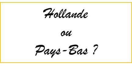 hollande-ou-pays-bas